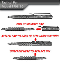 Load image into Gallery viewer, Tactical Pen for Self Defense - Model TF01-BC with Removable Cap and Glass Breaker