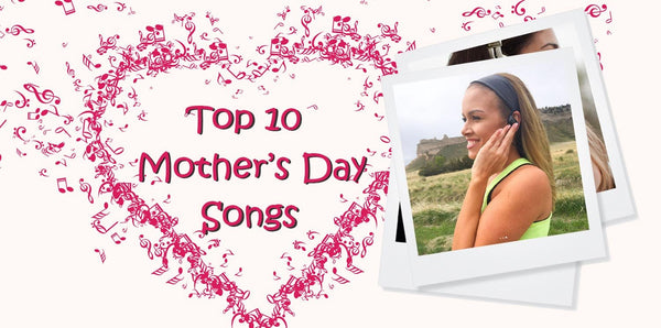 Mums ROCK! The Top 10 Best Music / Songs About Mom