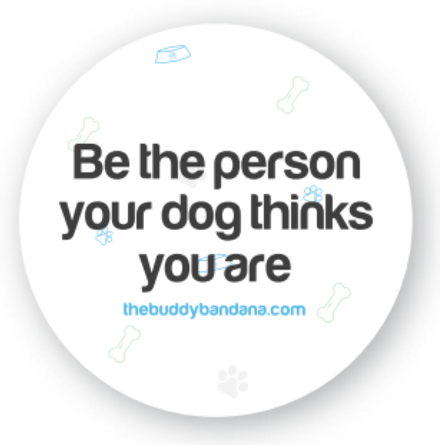 FREE - Be the person your dog thinks you are sticker