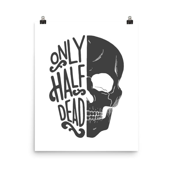Only half dead - poster