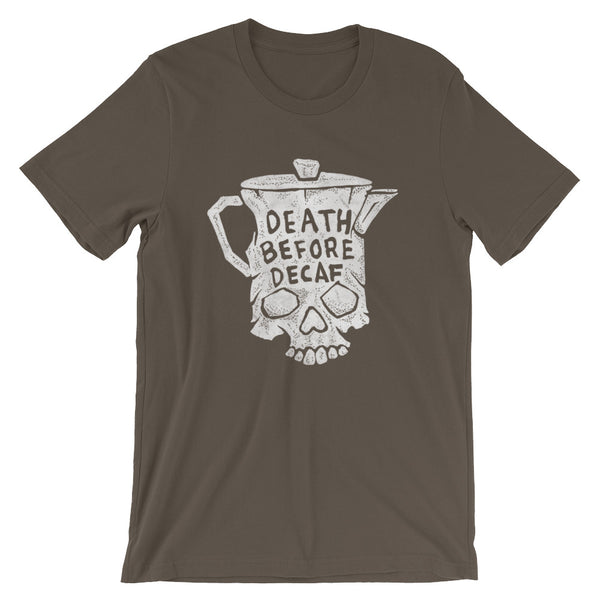 Death before decaf - tshirt
