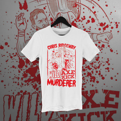 Chris Ridgeway: Wild Axe Kick Murderer White Tee - Pins & Knuckles Wrestling Merch United Kingdom