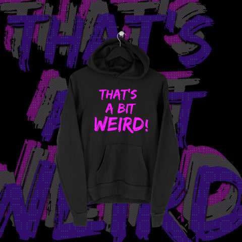 One Fall - That's A Bit Weird Full Print Hoodie - Pins & Knuckles Wrestling Merch United Kingdom