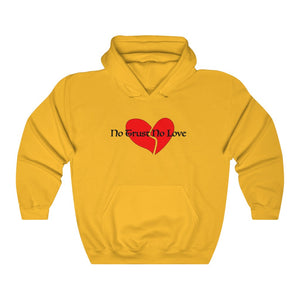 """No Trust, No Love"" Sweatshirt"