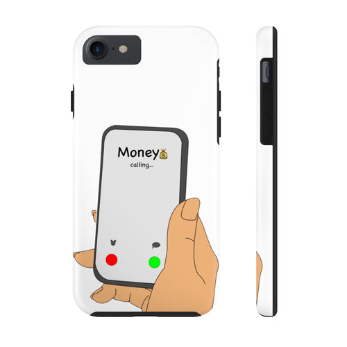 Money Callin' Phone Case