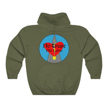 "Load image into Gallery viewer, ""No Trust, No Love"" Sweatshirt"