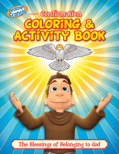 Brother Francis Coloring Book - Ep.13: Confirmation