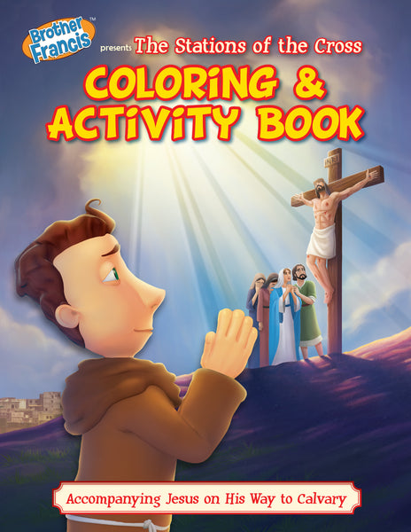 Brother Francis Coloring Book - Ep.14: The Stations of the Cross