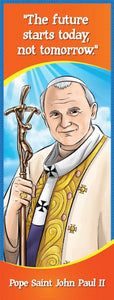 Bookmark - Pope Saint John Paul II quote