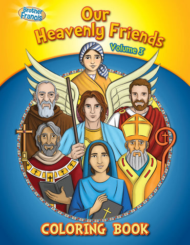 Our Heavenly Friends - The Saints - volume 3 coloring book by Brother Francis