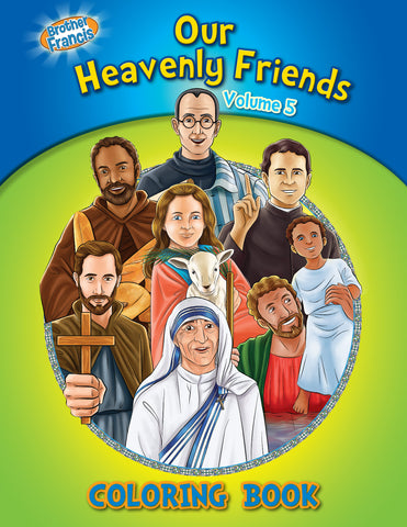 Our Heavenly Friends - The Saints - volume 5 coloring book by Brother Francis