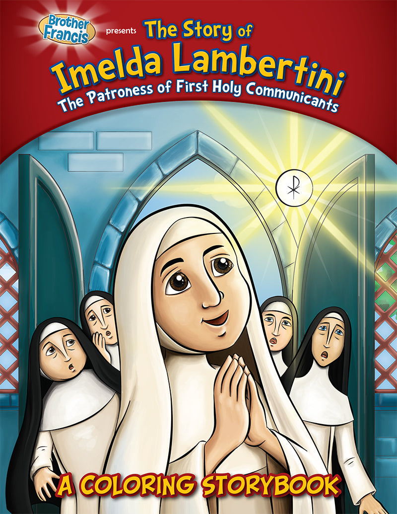 The Story of Imelda Lambertini - A coloring storybook by Brother Francis
