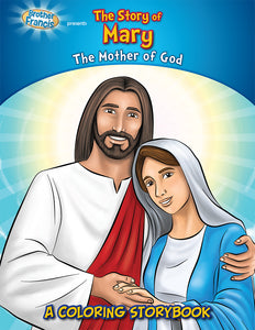 The Story of Mary - A coloring storybook by Brother Francis