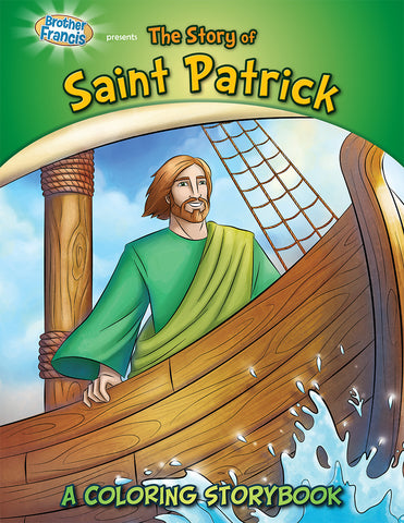 The Story of Saint Patrick - Coloring Storybook by Brother Francis
