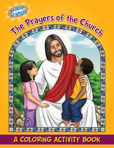 Prayers of the Church Coloring Activity Book by Brother Francis