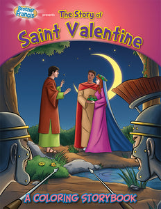 The Story of Saint Valentine - Coloring Storybook from Brother Francis