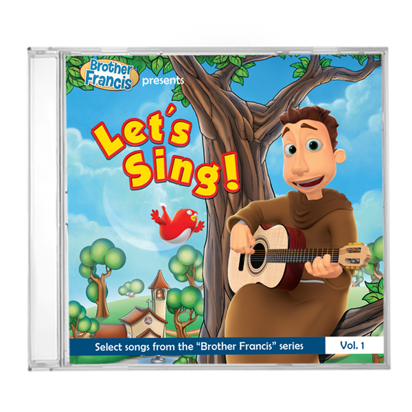 "Let's Sing! - Select Songs from the ""Brother Francis"" Series"