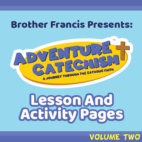 Adventure Catechism Vol. 2, Lesson and Activity Pages