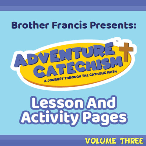 Adventure Catechism Vol. 3, Lesson and Activity Pages