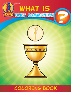 What is Holy Communion - Walking in Faith Catholic coloring book