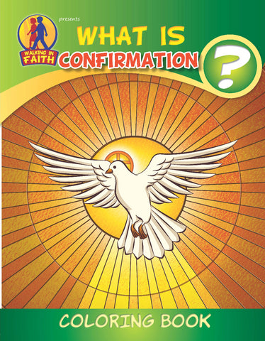 What is Confirmation - Walking in Faith Catholic coloring book
