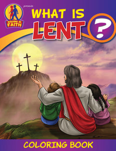 What is Lent - Walking In Faith coloring book by Brother Francis
