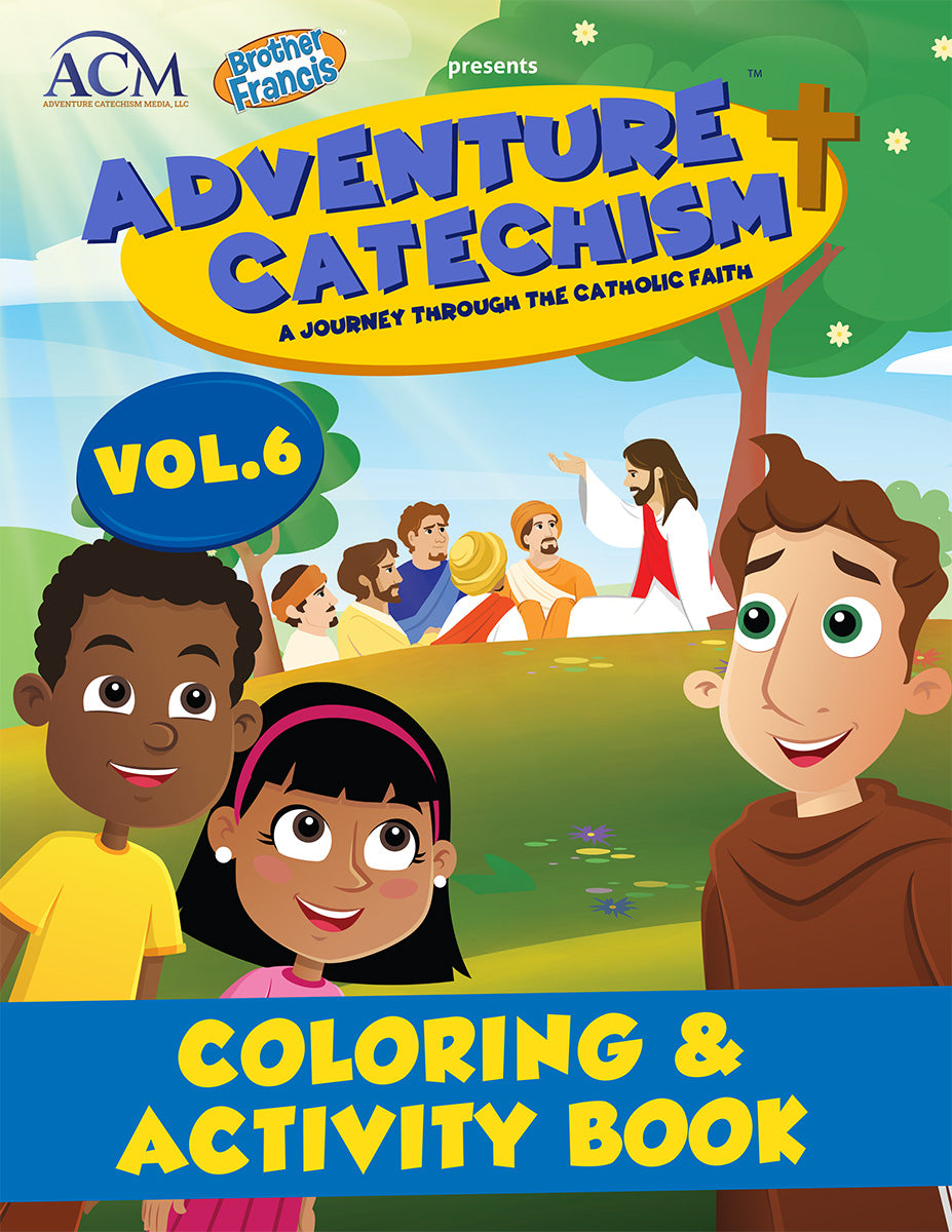 Adventure Catechism Volume 6 - Coloring and Activity Book