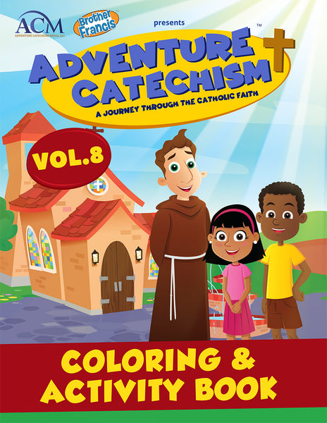 Adventure Catechism Volume  8 - Coloring and Activity Book