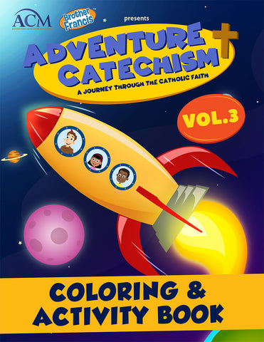 Adventure Catechism Volume 3 - Coloring and Activity Book