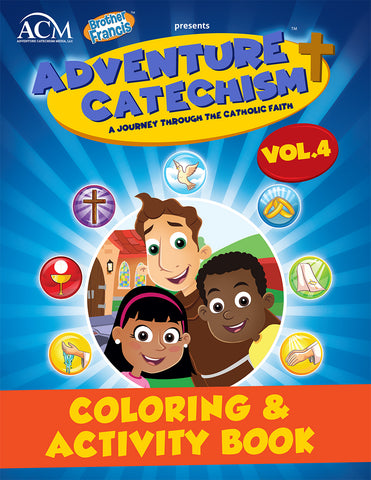 Adventure Catechism Volume 4 - Coloring and Activity Book