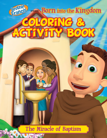Brother Francis Coloring and Activity Book - Born into the Kingdom - Baptism