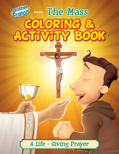 Brother Francis Coloring and Activity Book - The Mass