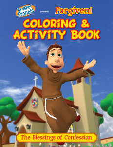 Brother Francis Coloring and Activity Book - Forgiven - confession and the Sacrament of Reconcilation