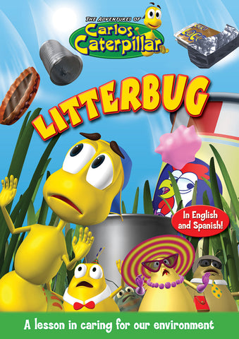 Carlos Caterpillar Episode 4 - Litterbug - lesson in caring for the environment