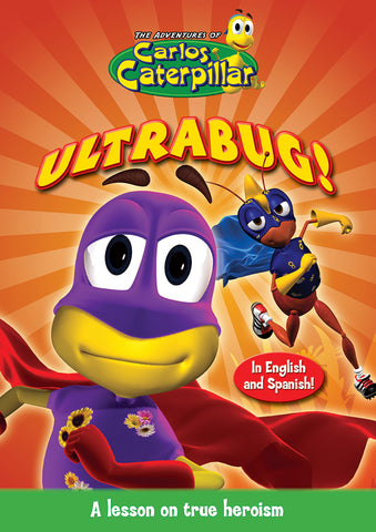 Carlos Caterpillar Episode 5 - Ultrabug- A lesson on true heroism.