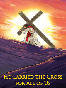 He Carried the Cross for All of Us wall poster by Brother Francis