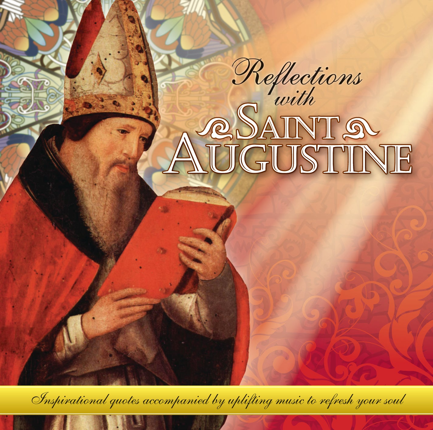 Reflections with Saint Augustine - meditations and music