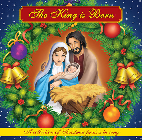 The King is Born - Christmas carols and songs from the Brother Francis series for Catholic Children