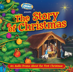 A dramatization of the story of Christmas by Brother Francis.