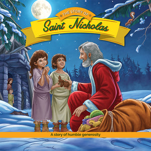 The Story of Saint Nicholas by Brother Francis - full color reader cover.