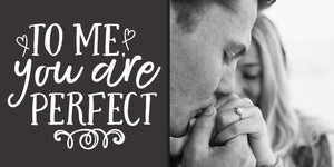 200x400 | LOVE | To me you are perfect