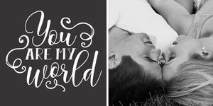 200x400 | LOVE | You are my world