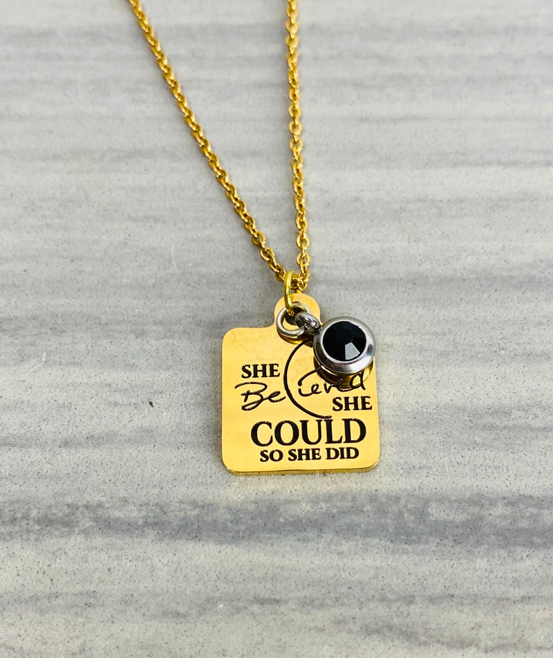 She Believed Necklace