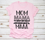 Mom Mama Mommy MAAA Tee (4093365944452)