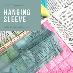 How To Make a Hanging Sleeve for your quilt