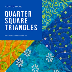 How to make Quarter Square Triangles by Kate Colleran