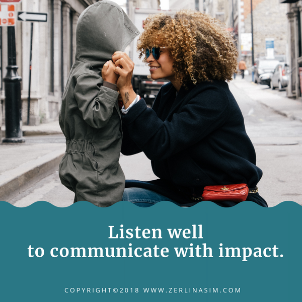 Listen Well to Communicate with Impact
