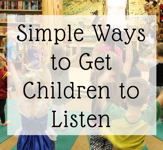 Simple Ways to get Children to listen