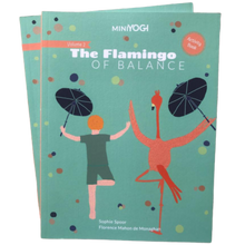 Load image into Gallery viewer, Kids Yoga Book - MiniYOGI vol. 2 : The Flamingo of Balance
