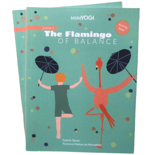 Kids Yoga Book - MiniYOGI vol. 2 : The Flamingo of Balance